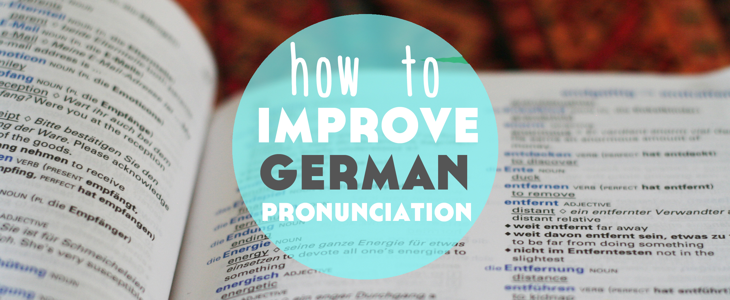 12 Top Tips: How to Improve German Pronunciation - Lindsay Does Languages