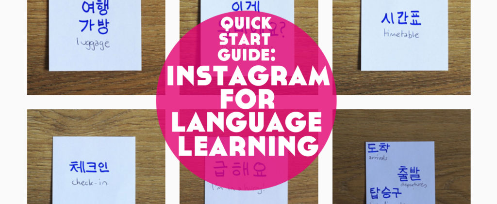 Quick start guide to instagram for language learning lindsay does quick start guide to instagram for language learning lindsay does languages ccuart Gallery