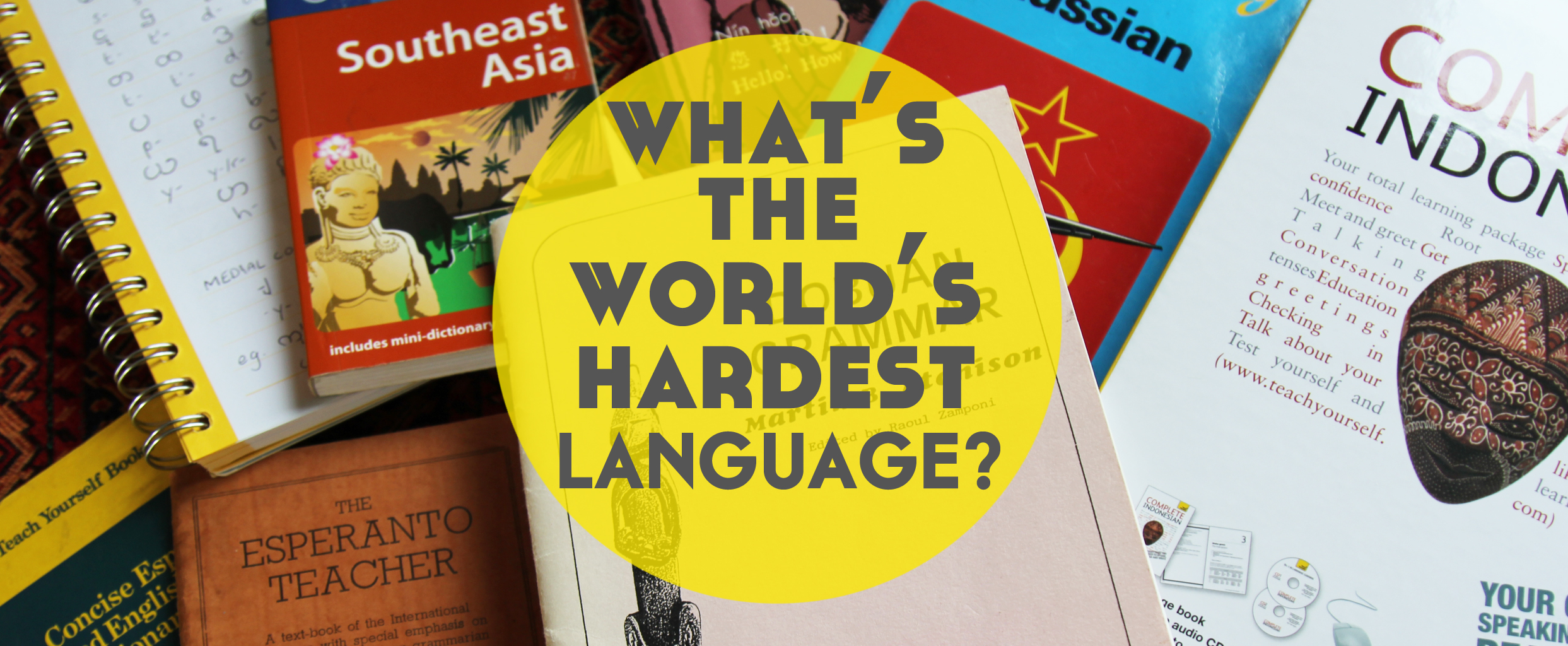 The most difficult languages ​​of the world