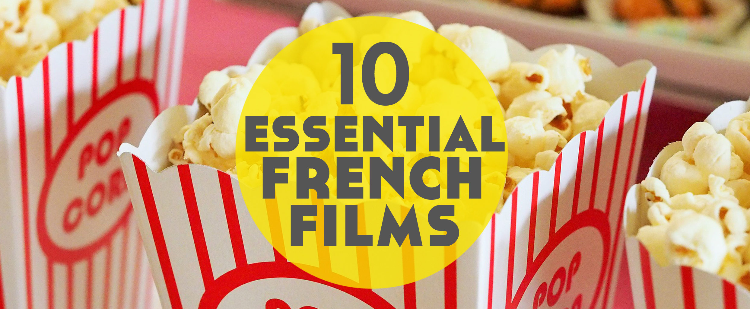 Best Ever French Films: Top ten French movies of all time