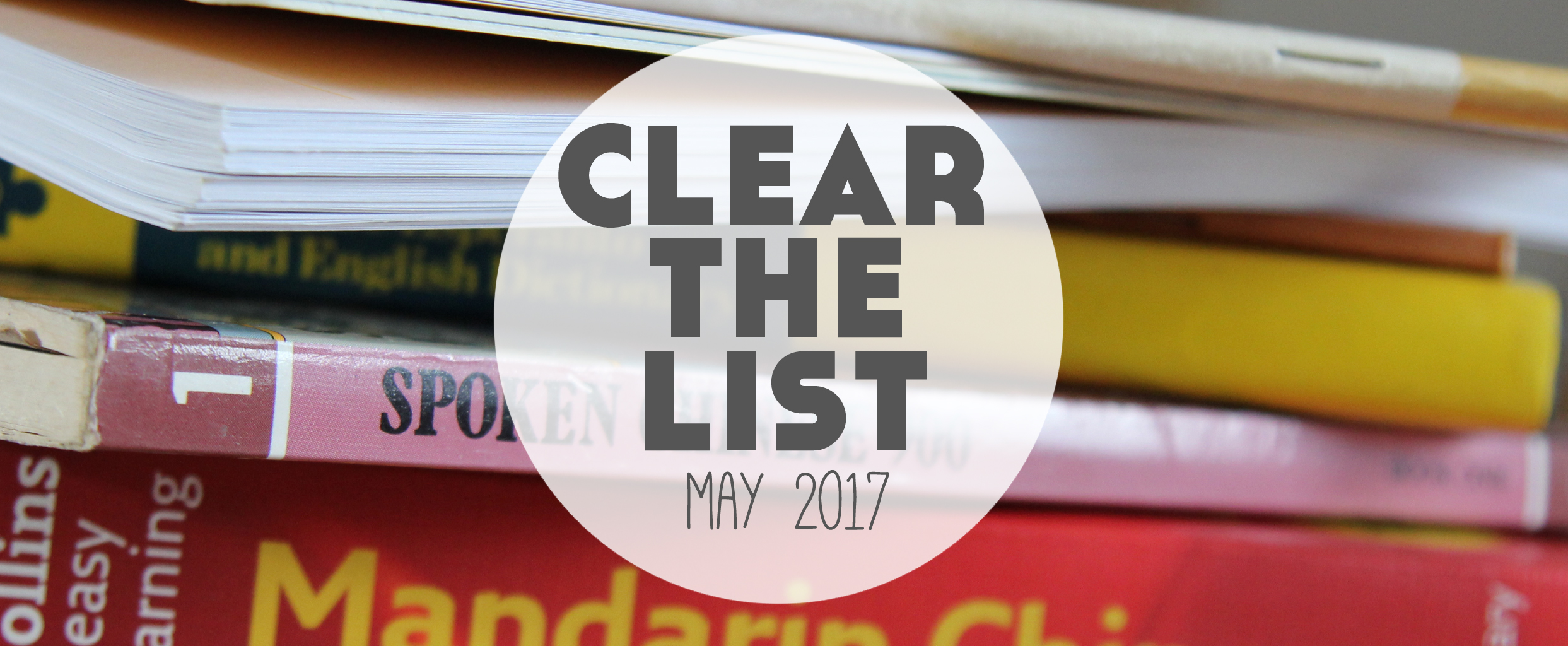 Language Learning Goals  Clear The List May 2017