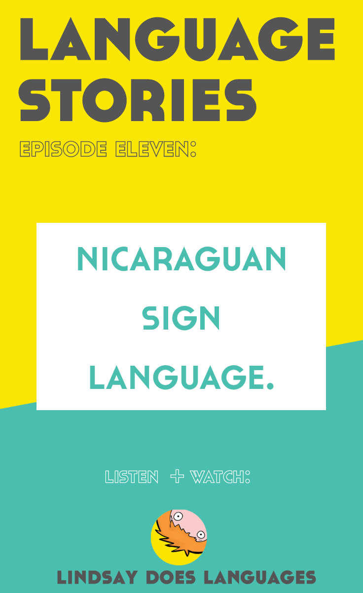 Every language has a unique story, but Nicaraguan Sign Language is pretty special. A language emerging in the 80s amidst a revolution? Click through to listen + watch this episode of Language Stories from Lindsay Does Languages.