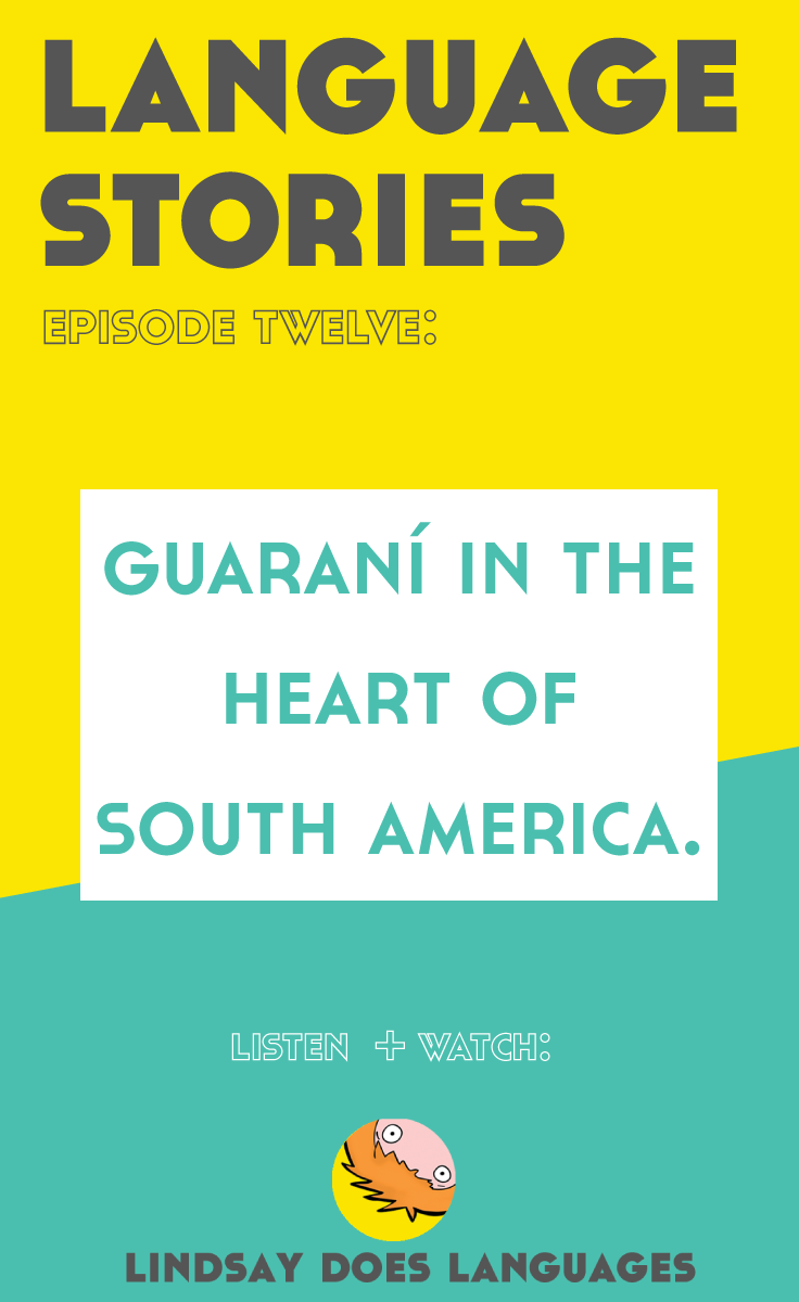 Guaraní is an indigenous language that defies all odds to exist today as it does alongside Spanish in Paraguay. But what odds? How does it thrive in the modern world? Click through to listen + watch this episode of Language Stories from Lindsay Does Languages.