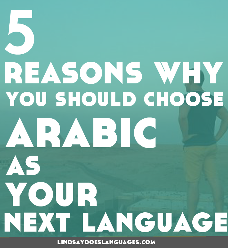 Guest Post: 5 Reasons Why You Should Learn Arabic As Your Next