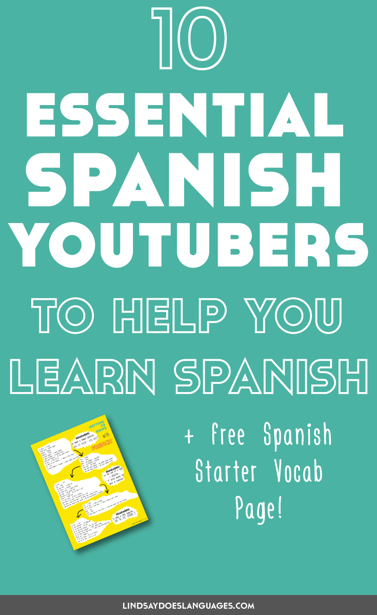 10 Essential Spanish YouTubers to Help You Learn Spanish - Lindsay