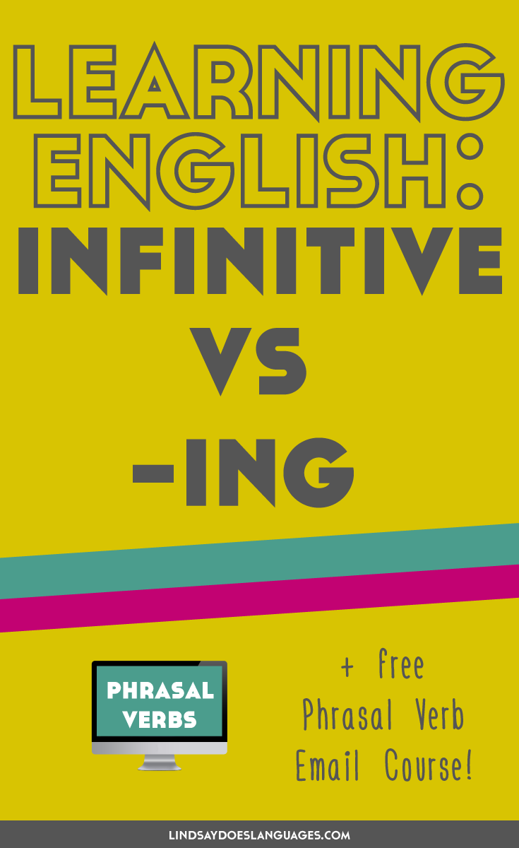 Workbooks understatement worksheets : Learning English: Infinitive vs Ing - Lindsay Does Languages